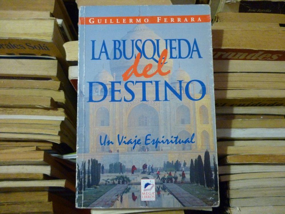 guillermo-ferrara-la-busqueda-del-destino-d_nq_np_151605-mla25039457257_092016-f