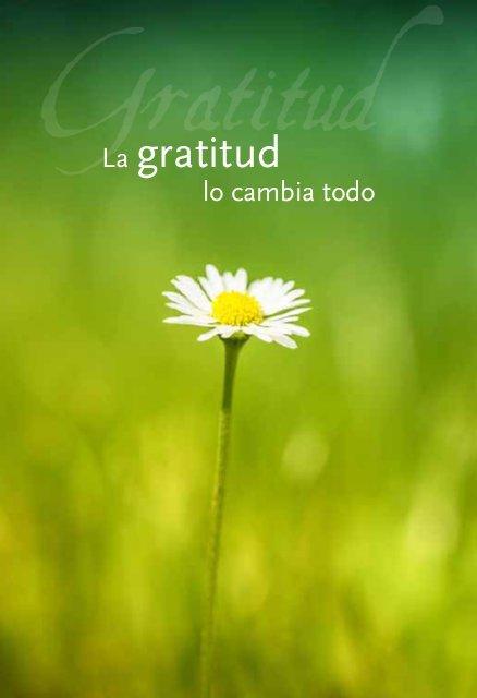la-gratitud-lo-cambia-todo-la-palabra-diaria